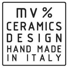 MV % ceramics design HAND MADE IN ITALY